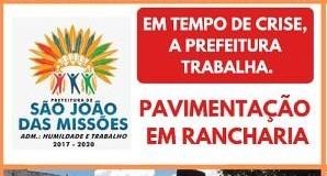 Prefeitura de São João das Missões realiza pavimentação em ruas da comunidade de Rancharia